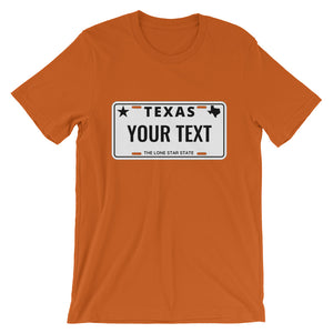 Design Your Own Texas State License Plate, Short-Sleeve Unisex T-Shirt