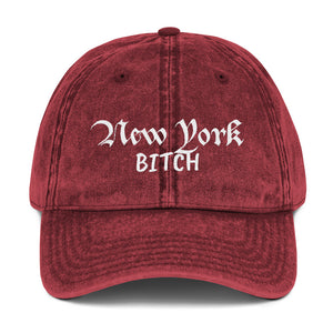 New York Bitch, Vintage Cotton Twill Dad Hat
