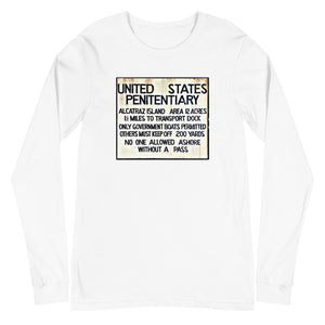 Alcatraz Prison Island Sign, Unisex Long Sleeve T-shirt