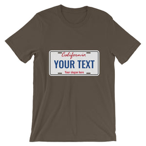 Design Your Own California State License Plate Text, Short-Sleeve Unisex T-Shirt