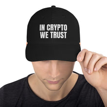 Load image into Gallery viewer, In Crypto We Trust Text, Dad Cap