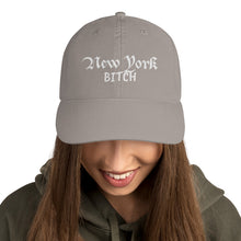 Load image into Gallery viewer, New York Bitch Text, Dad Cap