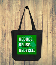 Load image into Gallery viewer, Reduce Reuse Recycle Eco Tote Bag