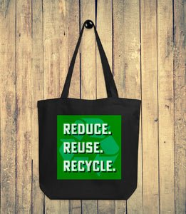 Reduce Reuse Recycle Eco Tote Bag