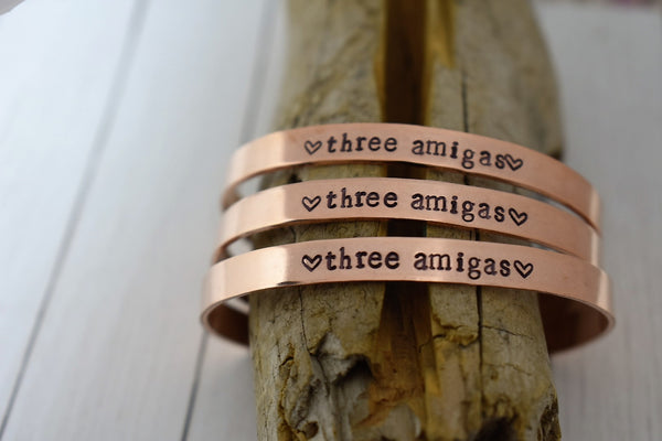 Set of three Bracelets Hand Stamped Three Amigas Metal Cuff Jewelry