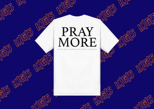 K|G|S Pray More V2 T-shirt
