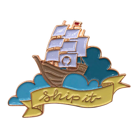 Ship It Pin