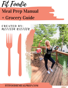Meal Prep Manual + Grocery eGuide