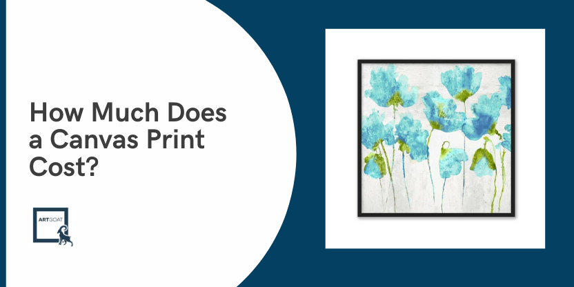How Much Does a Canvas Print Cost?