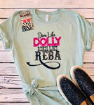 Diva Like Dolly Tee