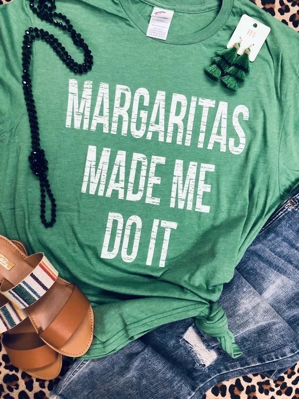 Margaritas Made Me Do It Tee (Delta)