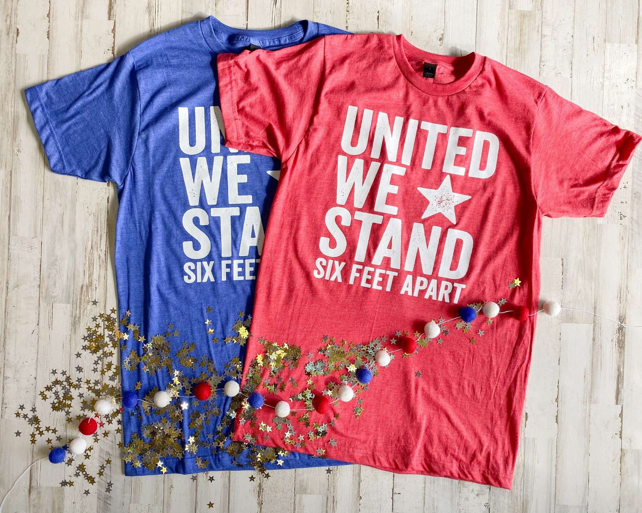 United We Stand Six Feet Apart Tee