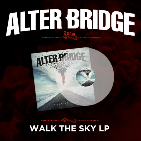 Alter Bridge: Walk the Sky - LP