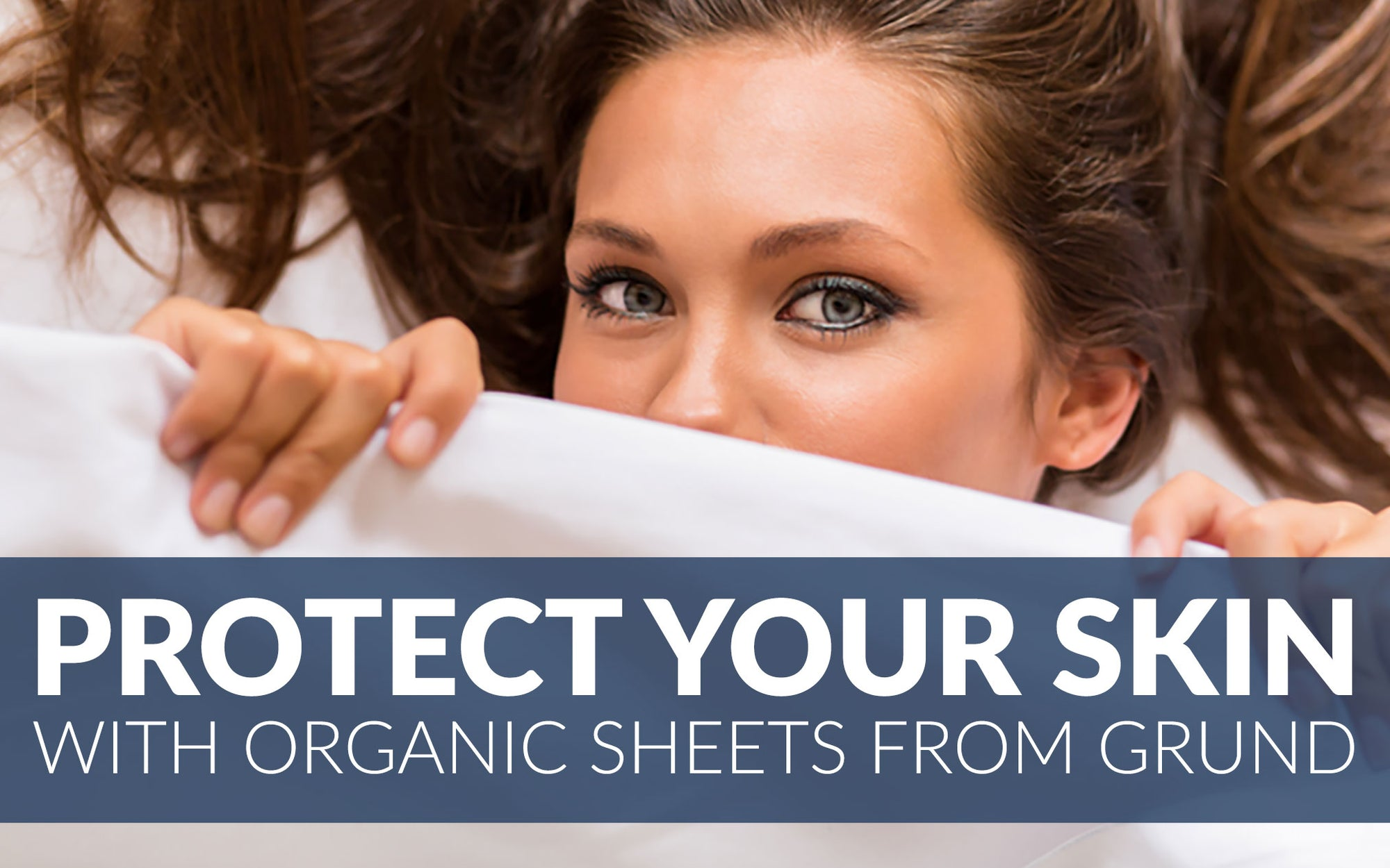 Protect Your Skin With Organic Sheets