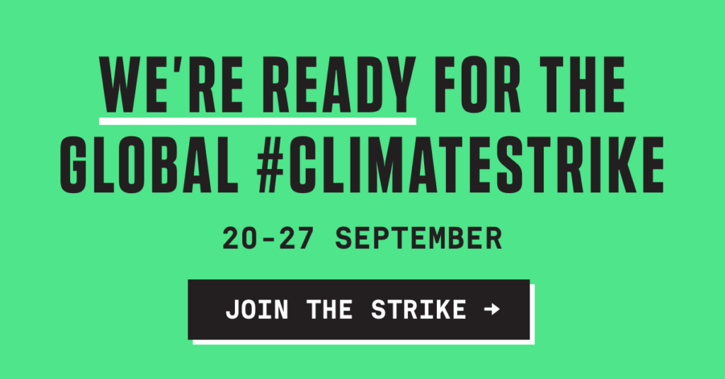 GLOBAL CLIMATE STRIKE → SEP. 20–27