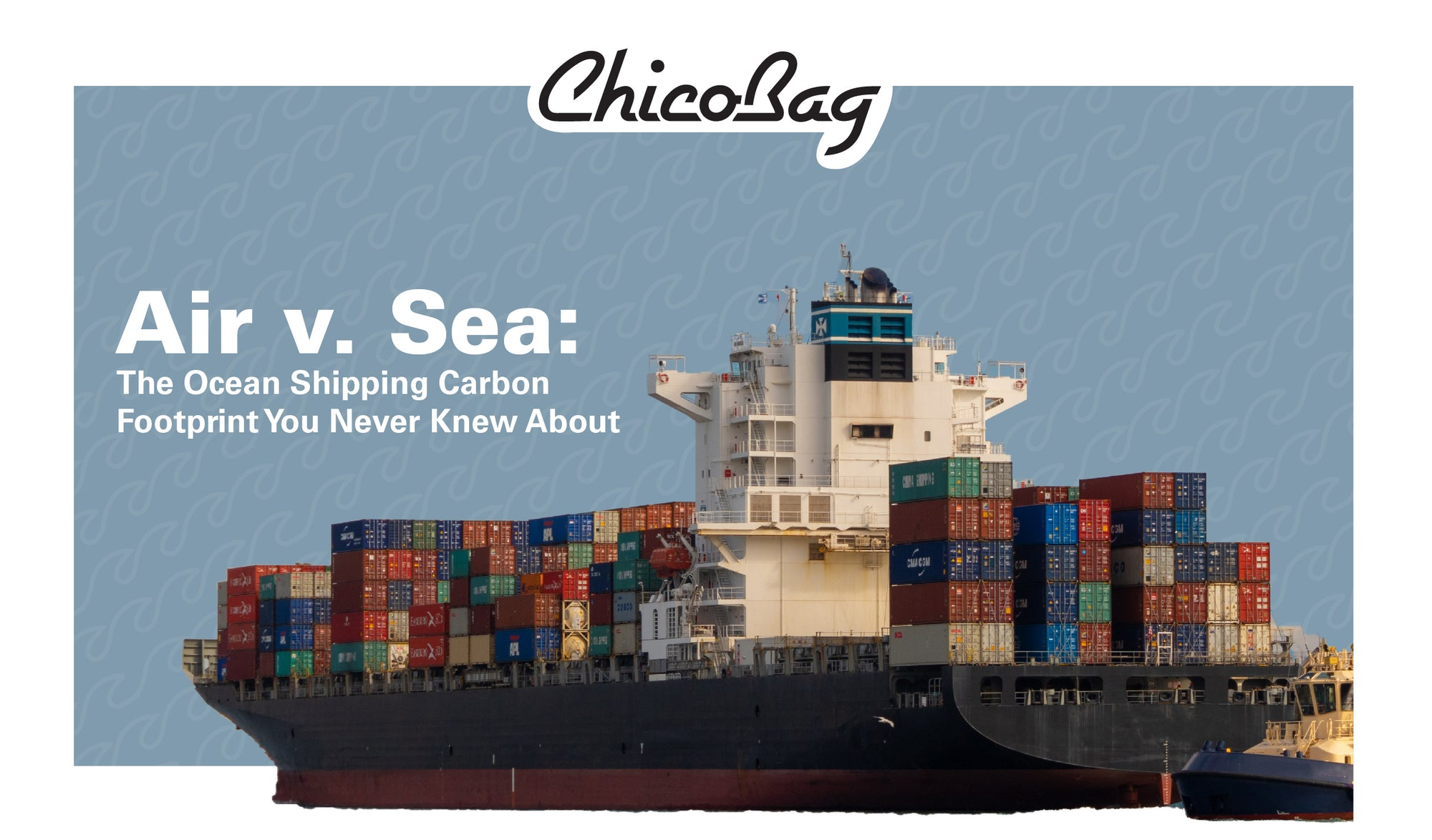 Air v. Sea: The Ocean Shipping Carbon Footprint You Never Knew About