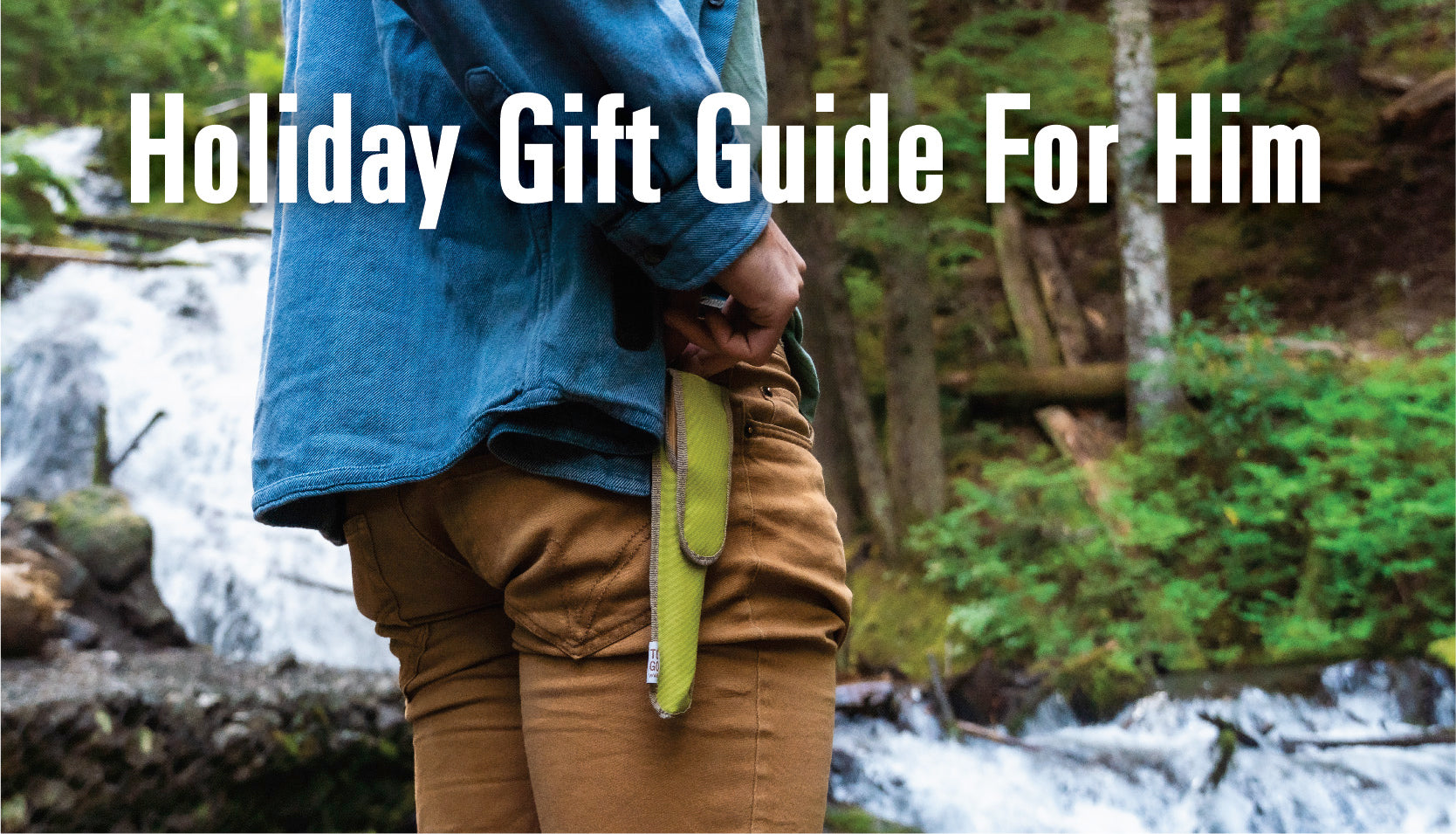 Eco Friendly Gifts for the Eco Outdoorsman