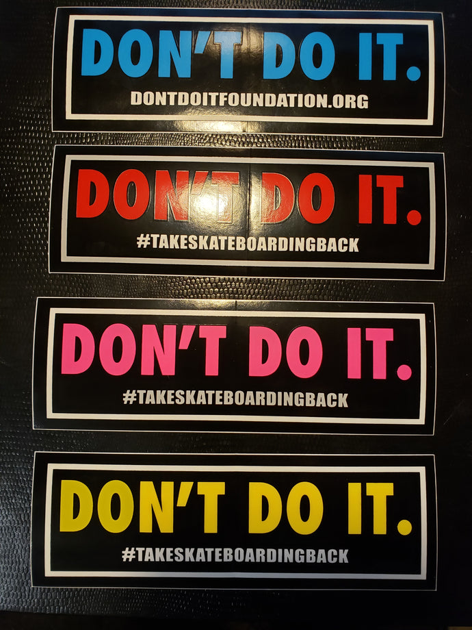 Consolidated Skateboards - Don't Do It Stickers