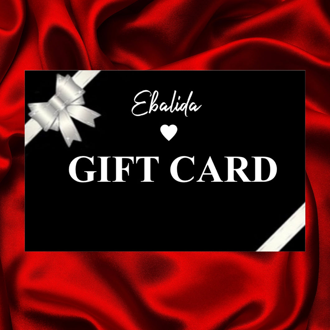 The perfect gift for her, an Ebalida Gift card. The person your gifting can choose on a variety of trendy clothes and accessories to purchase as their present.