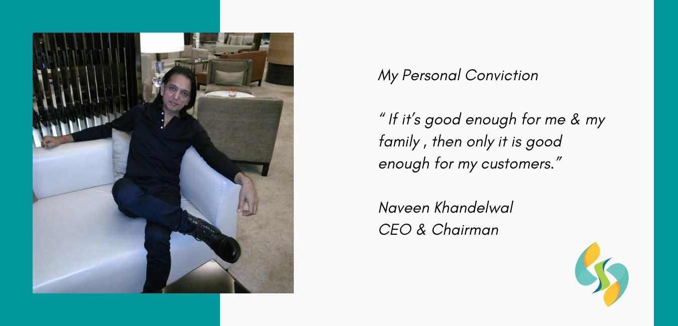 Naveen Khandelwal,  CEO & Chairman - Sharrets Nutritions