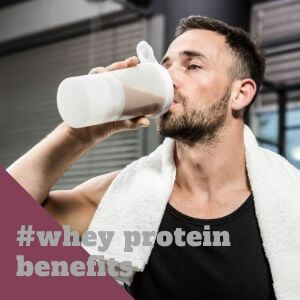 whey protein benefits- Sharrets Nutritions