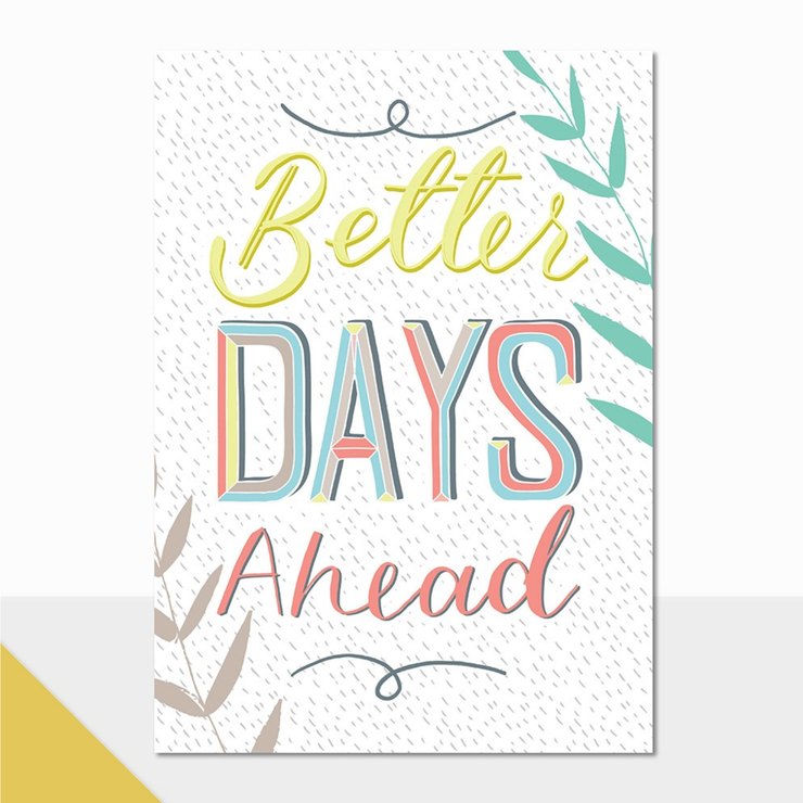 Laura Darrington Better Days Ahead Card