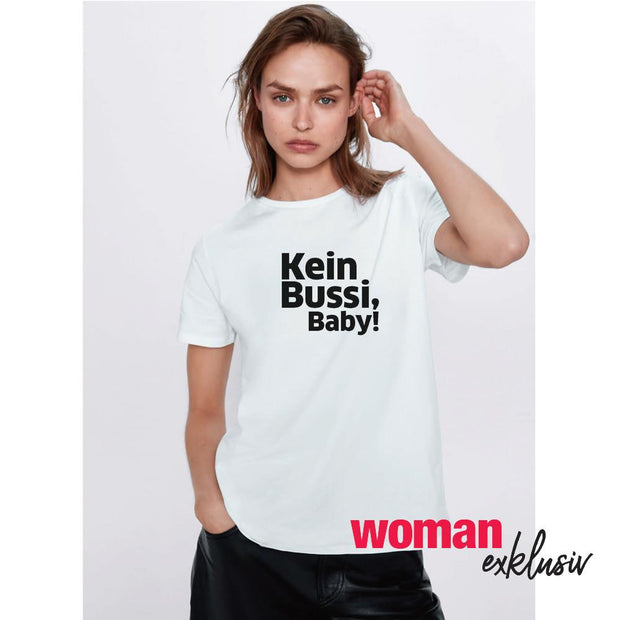 "WOMAN T-Shirt ""Kein Bussi, Baby"""