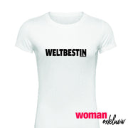 "WOMAN T-Shirt ""WELTBESTIN"""