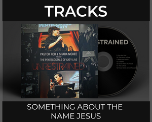 Something About The Name Jesus (Track w/Vocals)
