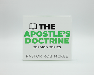 Rob McKee - The Apostle's Doctrine