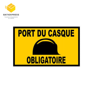"Plaque signalétique de chantier et équipement de chantier BATIEXPRESS portant la mention ""Port du casque obligatoire"""