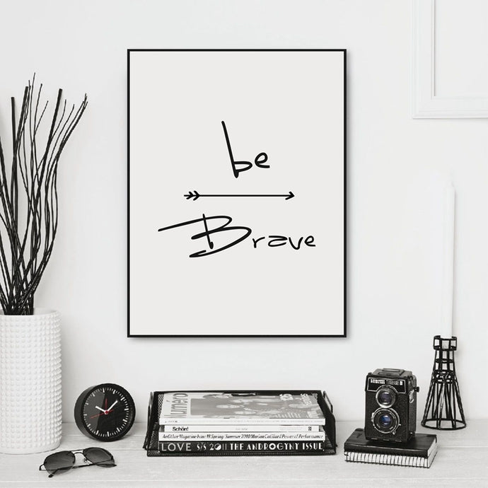Be Brave Quote Canvas