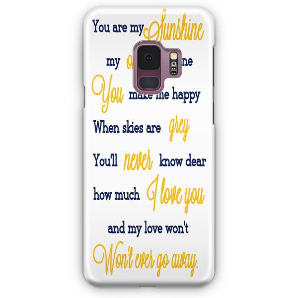 You Are My Sunshine Samsung Galaxy S9 Plus Case | Casescraft