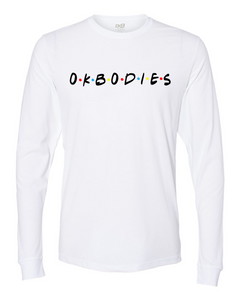 okbodies w/ Friends Long Sleeve