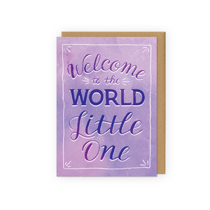 Welcome to the World - Purple
