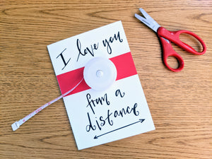 Greeting Card: Social Distancing Love (with Measuring Tape)