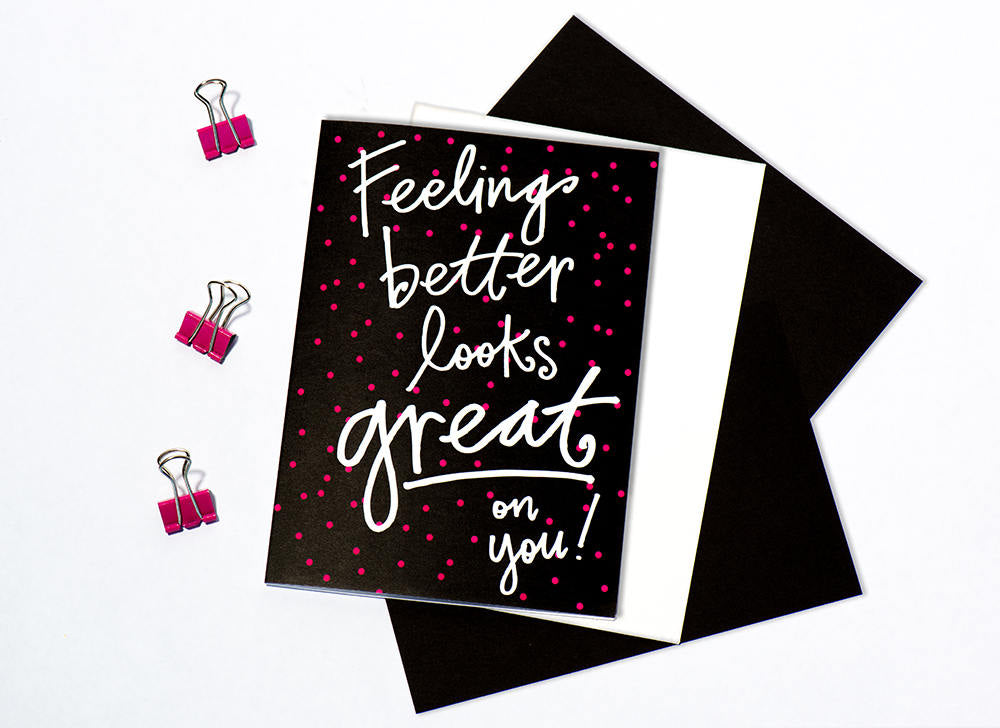 Greeting Card: Feeling Better