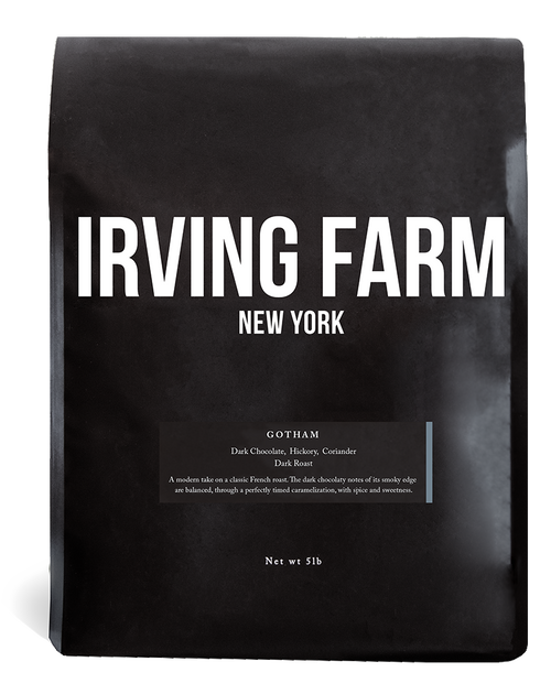 IRVING FARM GOTHAM BLEND DARK WHOLE BEAN COFFEE - 5LB BAG