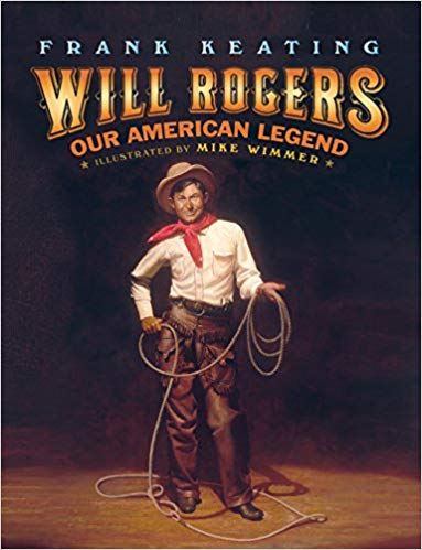 frank keating will rogers our american legend oklahoman book children cowboy performer tv star speaker