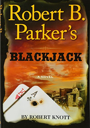 Robert B. Parker's Blackjack western book series novel mystery thriller crime casino Appaloosa