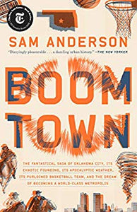 Boom Town Sam Anderson Oklahoma city thunder basketball history land run awesome city