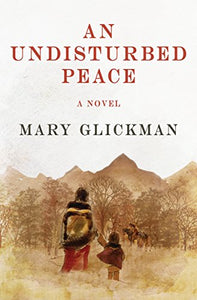 An undisturbed peace a novel by mary glickman trail of tears north carolina to oklahoma native american history andrew jackson book