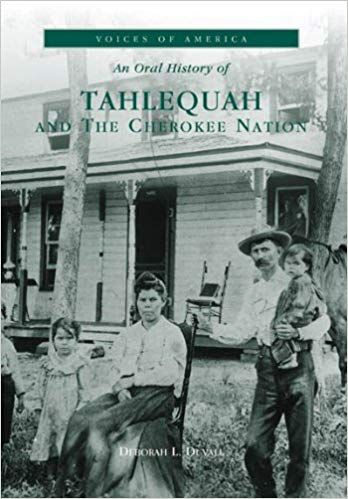 Tahlequah and the Cherokee Nation