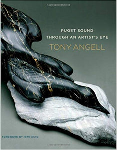 Puget Sound Through an Artist's Eye by Tony Angell