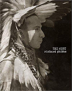 The West photography book art american cowboy horses indians spirit
