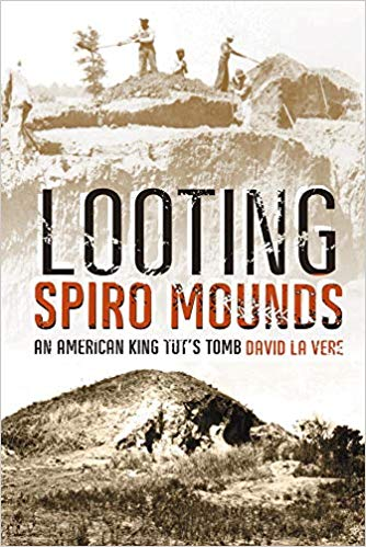 Looting Spiro Mounds: An American King Tut's Tomb