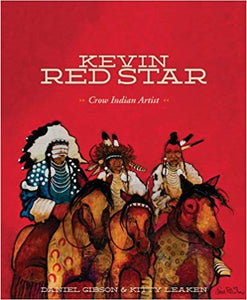 Kevin Red Star Crow Indian artist book biography artist collection native american indian horseback