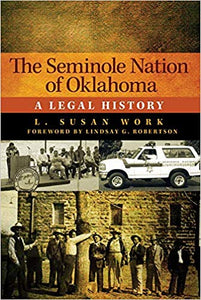 The Seminole Nation of Oklahoma: A Legal History