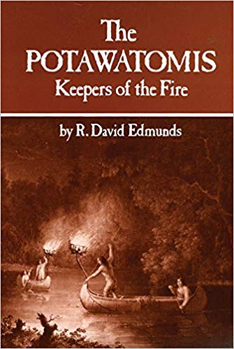 The Potawatomis: Keepers of the Fire