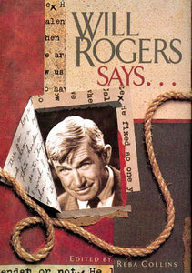 Will Rogers Says...